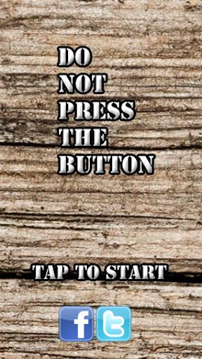 Do Not Press The Button