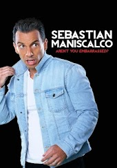 Sebastian Maniscalco- Aren't You Embarrassed?