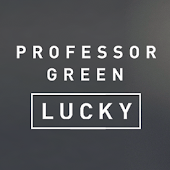 LUCKY – Professor Green