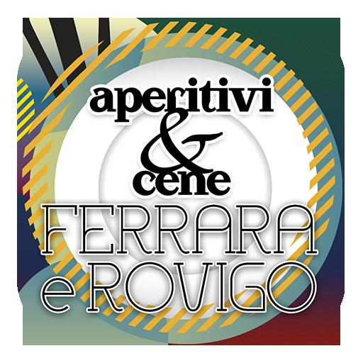 Aperitivi & Cene Ferrara Rovigo