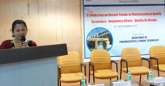 """ Workshop on Recent Trends in Pharmaceutical Quality Assurance - Regulatory Affairs - Quality By Design "" 15 09 2017"