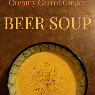 Creamy Carrot Ginger Beer Soup