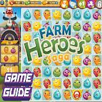 Guide Farm Heroes Saga
