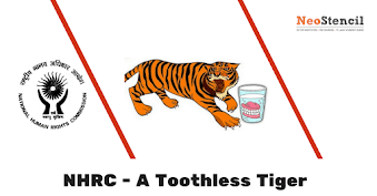 NHRC - A tooth-less tiger : Detailed Analysis