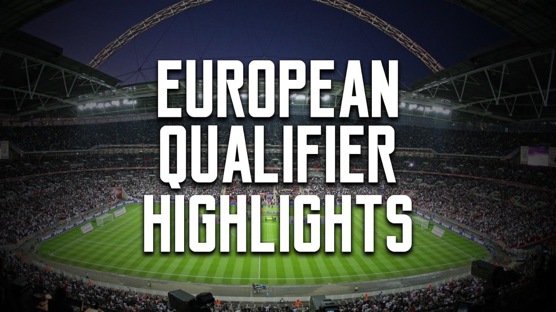 Watch European Qualifier Highlights live