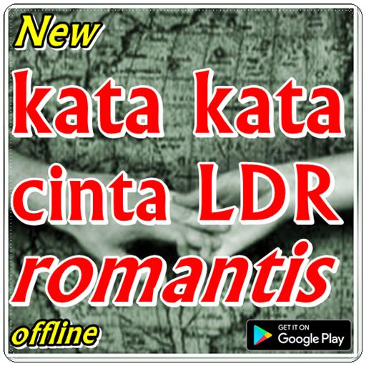 Kata Kata Cinta Ldr Romantis Applications Sur Google Play