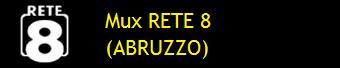 MUX RETE 8 (ABRUZZO)