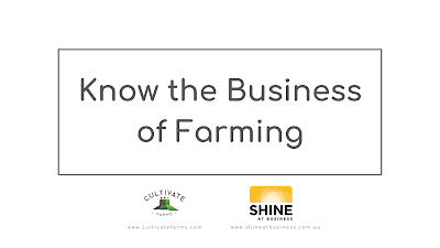 Know the Business of Farming