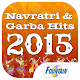Navratri and Garba Hits 2015