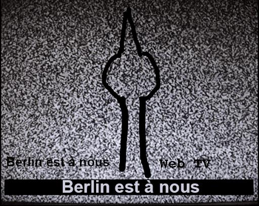 Berlin est à nous