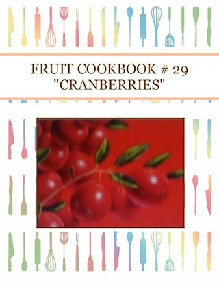 "FRUIT COOKBOOK # 29 ""CRANBERRIES"""
