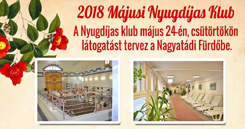 Májusi Nyugdíjas Klub 2018