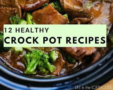 12 Healthy Crock Pot Recipes