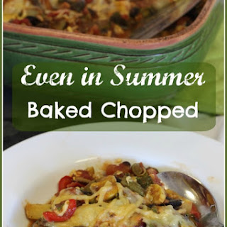 Even in Summer Baked Chopped