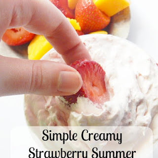 Simple Creamy Strawberry Summer Fruit Dip!