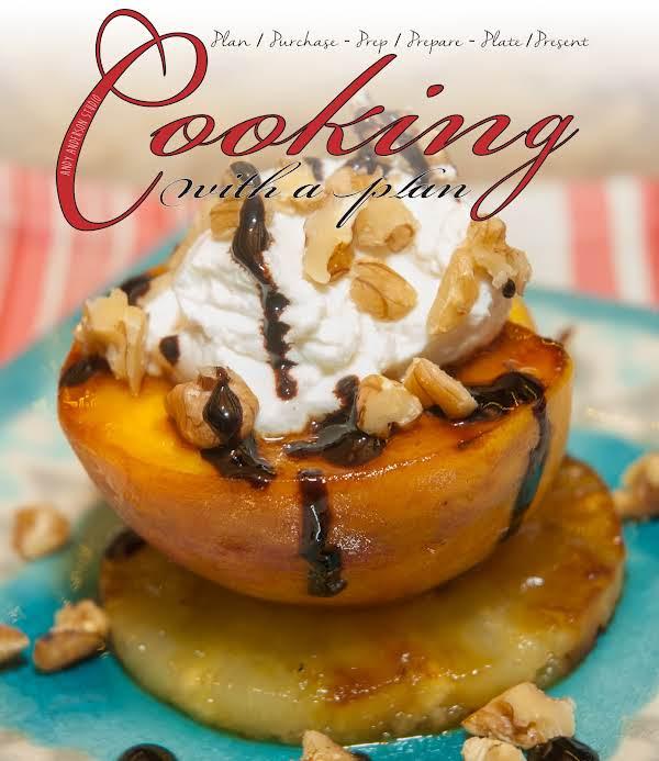Dessert Essentials: Balsamic Grilled Peaches Recipe