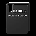 LUGANDA AND LANGO BIBLE