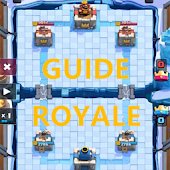 Guides for Clash Royale