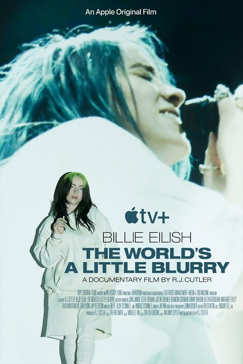 The World's a Little Blurry Billie Eilish