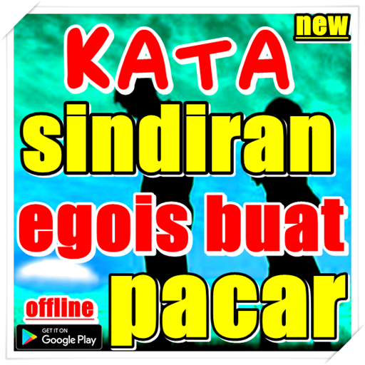 Kata Sindiran Egois Buat Pacar Google Play ত অযপ