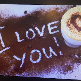 Say 'I Love You' in coffee! by Dawn Simpson - Food & Drink Alcohol & Drinks ( love, romance, cafe, coffee, capuccino )