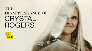 The Disappearance of Crystal Rogers thumbnail
