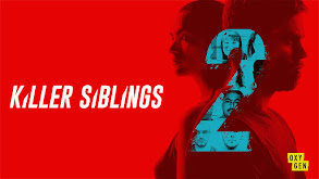 Killer Siblings thumbnail