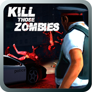 Kill Those Zombies for PC and MAC