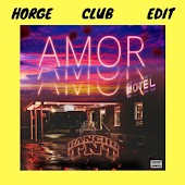 Amor (Horge Club Edit)