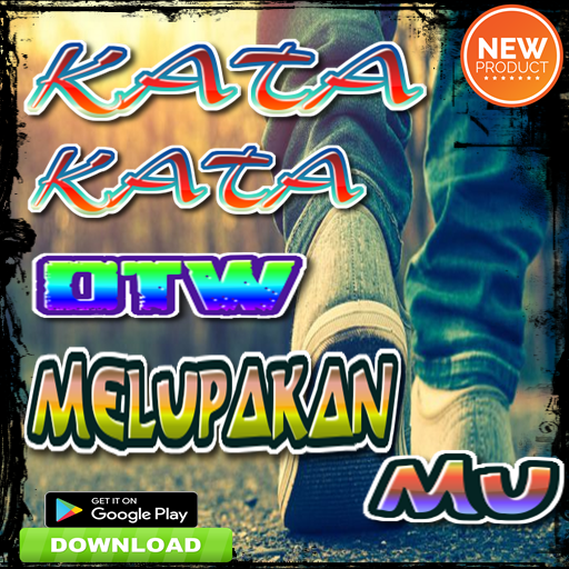 About Kata Kata Otw Melupakanmu Google Play Version