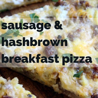 Sausage Hash Brown Breakfast Pizza.