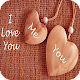 I Love You 4K Wallpaper for PC-Windows 7,8,10 and Mac