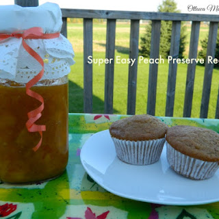 Super Easy Peach Preserve