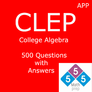 CLEP College Algebra 500 Questions with Answers App Ranking and Store Data  | App Annie