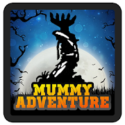 Mummy Adventure