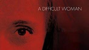 A Difficult Woman thumbnail