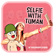 Download Selfie With Tuman For PC Windows and Mac