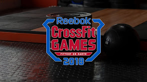 Fittest on Earth - The 2018 Reebok CrossFit Games thumbnail