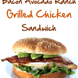 Bacon Avocado Ranch Grilled Chicken Sandwich Recipe!