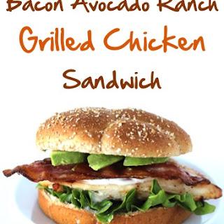 Bacon Avocado Ranch Grilled Chicken Sandwich Recipe!.