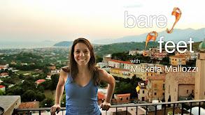 Bare Feet With Mickela Mallozzi thumbnail