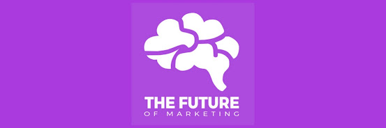 The Future of Marketing: Part 3