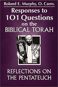 RESPONSES TO 101 QUESTIONS ON THE BIBLICAL TORAH