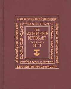 ANCHOR BIBLE DICTIONARY, VOLUME 3