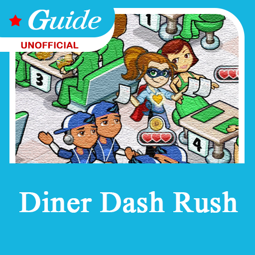 Guide for Diner Dash Rush