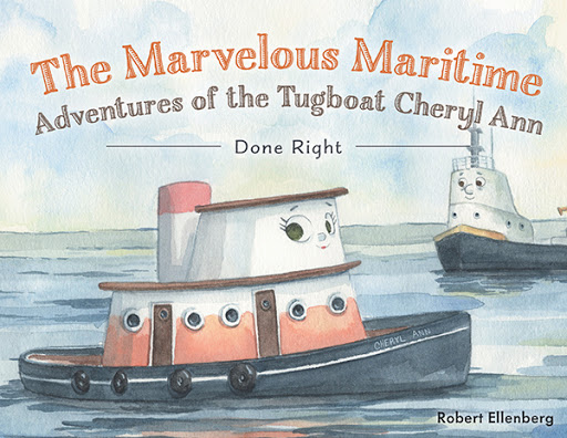The Marvelous Maritime Adventures of the Tugboat Cheryl Ann