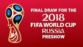 Final Draw for the 2018 FIFA World Cup Russia: Preshow thumbnail