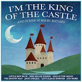 I'm the King of the Castle and Other Nursery Rhymes for Boys