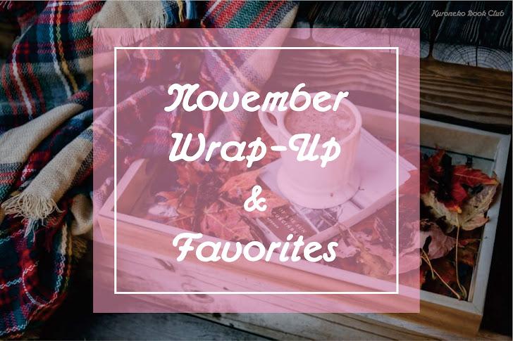 November Wrap-Up & Favorites