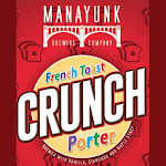 Manayunk French Toast Crunch